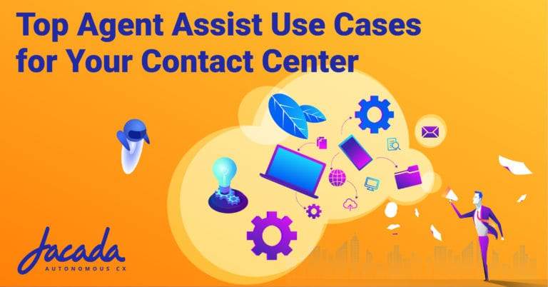 Top Agent Assist Use Cases for Your Contact Center